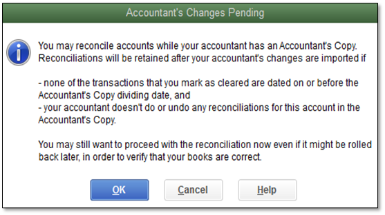 System message about reconciling while changes in an Accountant's Copy are pending in QuickBooks